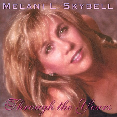 Through the Years by Melani Skyball